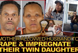 MOTHER ALLOWS HUSBAND TO RAPE & IMPREGNATE THEIR TWIN DAUGHTERS! - The LanceScurv Show