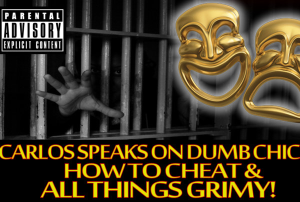Carlos-134 Speaks On Dumb Chicks, How To Cheat & All Things Grimy! - The LanceScurv Show