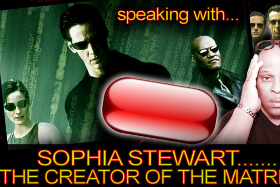 SOPHIA STEWART: THE CREATOR OF THE MATRIX! - The LanceScurv Show