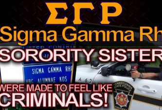 SIGMA GAMMA RHO SORORITY SISTERS Were Made To Feel Like CRIMINALS! - The LanceScurv Show