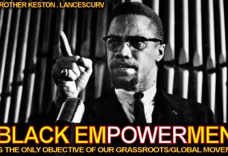 Black Empowerment Is The Only Objective Of Our Grassroots/Global Movement! - The LanceScurv Show