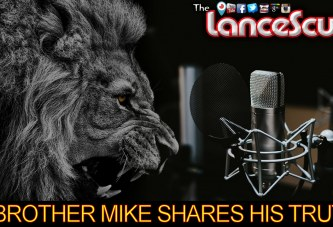 Brother Mike Shares His Truth! - The LanceScurv Show