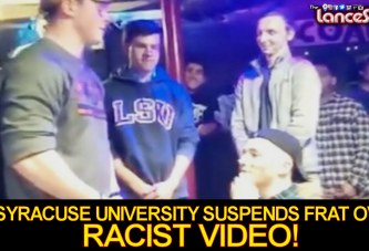 Syracuse University Suspends Theta Tau Fraternity Over Racist Video! - The LanceScurv Show