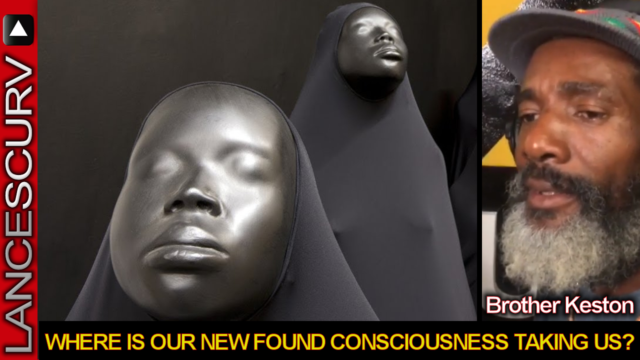 Where Is Our New Found Consciousness Taking Us? - Brother Keston