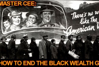 Master Cee: How To End The Black Wealth Gap! - The LanceScurv Show