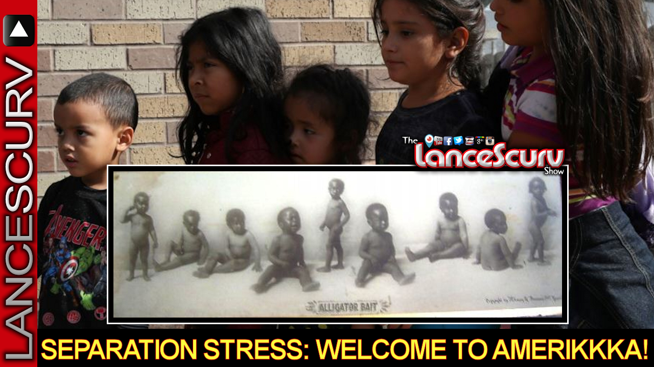 Immigrant Separation Stress: Welcome To Amerikkka! - The LanceScurv Show