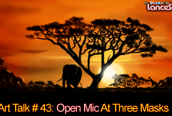 Art Talk # 43: Open Mic At Three Masks Inc.