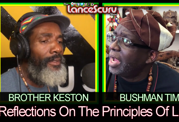 Reflections On The Principals Of Life! – Brother Keston & Bushman Tim