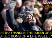 ARETHA FRANKLIN THE QUEEN OF SOUL: Reflections On A Life Well Lived! - The LanceScurv Show