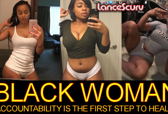 ATTENTION BLACK WOMAN: Accountability Is The First Step To Healing! - Brother HALLAH