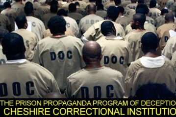 THE PRISON PROPAGANDA PROGRAM OF DECEPTION AT CHESHIRE CORRECTIONAL INSTITUTION! - The LanceScurv Show