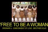 FREE TO BE A WOMAN! – Ordinari U/Embodiment Of Love/Brother Kojo – The LanceScurv Show