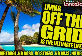 LIVING OFF THE GRID IS THE ULTIMATE LIFE! - The LanceScurv Show