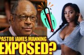 PASTOR JAMES MANNING EXPOSED? – The LanceScurv Show