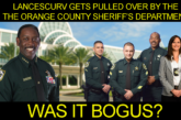 LanceScurv Gets Pulled Over By The Orange County Sheriff's Department: Was It Bogus?