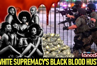 WHITE SUPREMACY'S BLACK BLOOD HUSTLE! - The LanceScurv Show