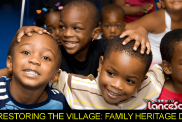 CTG's RESTORING THE VILLAGE: FAMILY HERITAGE DAY! - The LanceScurv Show