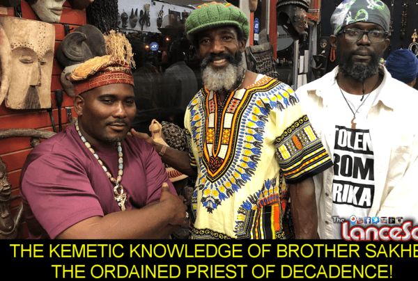 THE KEMETIC KNOWLEDGE OF BROTHER SAKHEP: THE ORDAINED PRIEST OF DECADENCE! - The LanceScurv Show