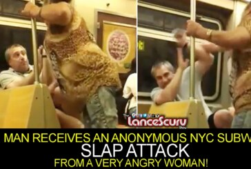 MAN RECEIVES AN ANONYMOUS NYC SUBWAY SLAP ATTACK FROM A VERY ANGRY WOMAN! – The LanceScurv Show