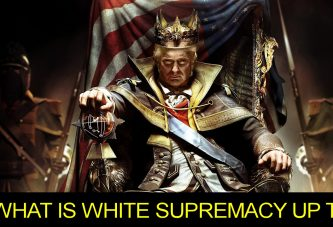 WHAT IS WHITE SUPREMACY UP TO? - Brother Keston