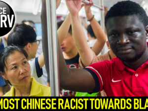 ARE MOST CHINESE RACIST TOWARDS BLACKS? – The LanceScurv Show