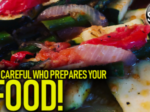 BE CAREFUL WHO PREPARES YOUR FOOD! – The LanceScurv Show
