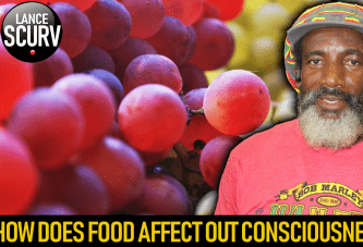 HOW DOES FOOD AFFECT OUR CONSCIOUSNESS? - BROTHER KESTON/THE LANCESCURV SHOW