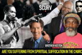 ARE YOU SUFFERING FROM SPIRITUAL SUFFOCATION IN THE CHURCH? – The LanceScurv Show