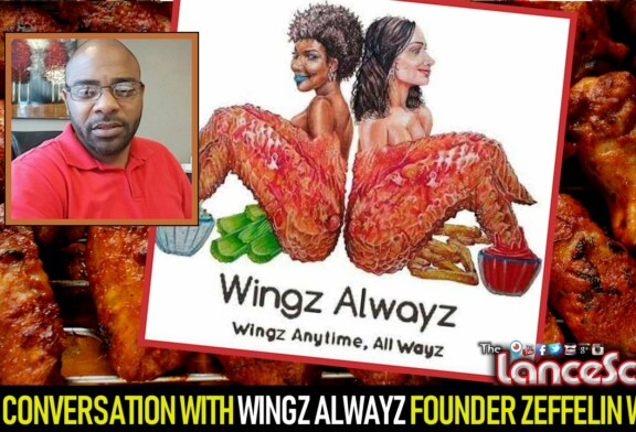 AN INSPIRING CONVERSATION WITH WINGZ ALWAYZ FOUNDER ZEFFELIN WRICE! - The LanceScurv Show
