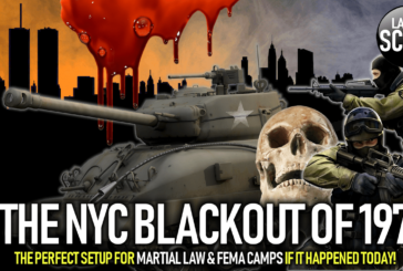 THE NYC BLACKOUT OF 1977: The Perfect Setup For Martial Law & FEMA Camps If It Happened Today!