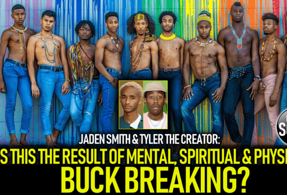 JADEN SMITH & TYLER THE CREATOR: IS THIS THE RESULT OF MENTAL, PHYSICAL & SPIRITUAL BUCK BREAKING?
