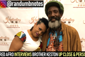 RED AFRO INTERVIEWS BROTHER KESTON UP CLOSE & PERSONAL!