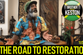 THE ROAD TO RESTORATION with BROTHER KESTON! (11.17.2018)