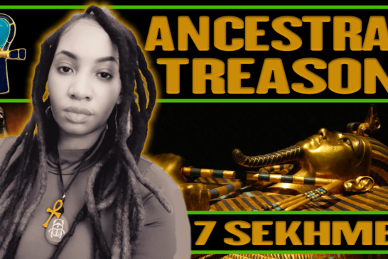 7 SEKHMET - ANCESTRAL TREASON