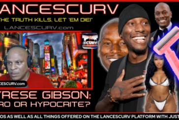 TYRESE GIBSON: HERO OR HYPOCRITE?