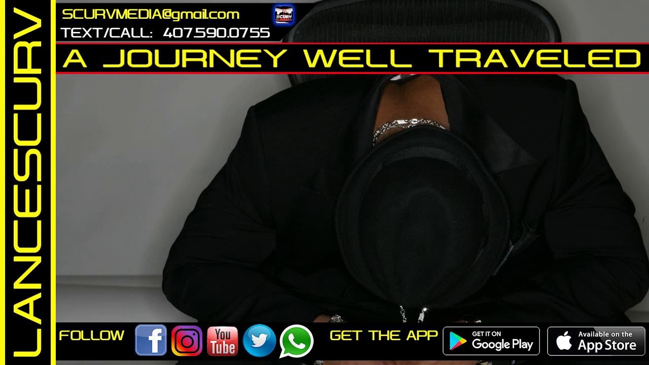 A JOURNEY WELL TRAVELED! - ARNETTE THOMAS/The LanceScurv Show