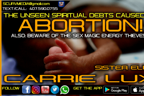 THE UNSEEN SPIRITUAL DEBTS CAUSED BY ABORTION!