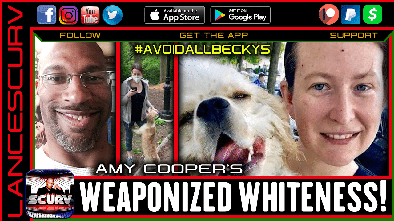 THE WEAPONIZED WHITENESS OF THE CAUCASIAN WOMAN! - THE LANCESCURV SHOW