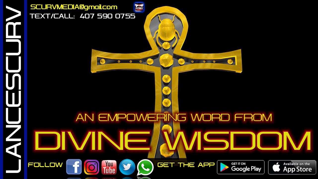 AN EMPOWERING WORD FROM DIVINE WISDOM! - The LanceScurv Show