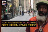 OUR ANCESTORS BLOOD HAS NOT BEEN PAID FOR!