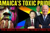 JAMAICA'S TOXIC PRIDE! - THE WORLD ACCORDING TO BEATRICE NOEL