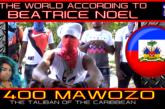 400 MAWOZO: THE TALIBAN OF THE CARIBBEAN!