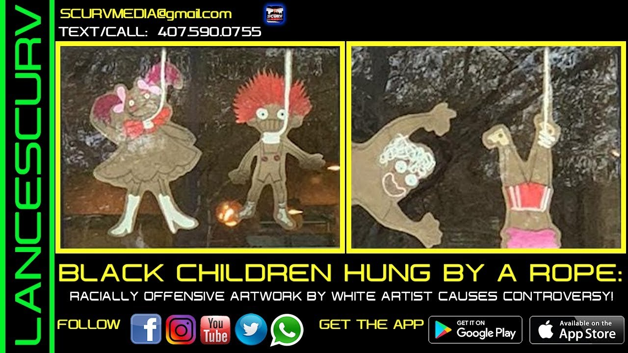 BLACK CHILDREN HUNG BY A ROPE: RACIALLY OFFENSIVE ARTWORK BY WHITE ARTIST CAUSES CONTROVERSY!