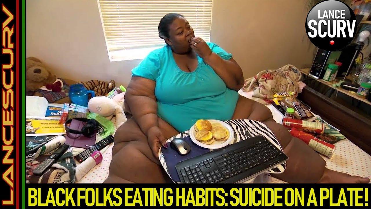 BLACK FOLK'S EATING HABITS: SUICIDE ON A PLATE! - The LanceScurv Show