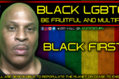 ATTENTION BLACK LGBTQ COMMUNITY: BE FRUITFUL AND MULTIPLY!