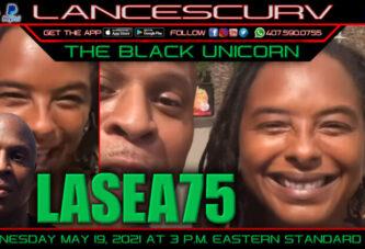 LASEA75 THE BLACKUNICORN UNCENSORED!
