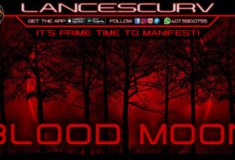 BLOOD MOON: IT'S PRIME TIME TO MANIFEST!