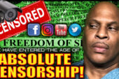WE HAVE ENTERED THE AGE OF ABSOLUTE CENSORSHIP!