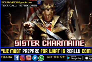 WE MUST PREPARE FOR WHAT IS REALLY COMING! – SISTER CHARMAINE