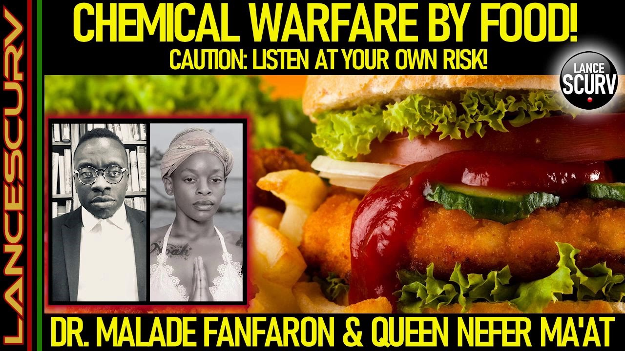 CHEMICAL WARFARE BY FOOD! CAUTION: LISTEN AT YOUR OWN RISK! - The LanceScurv Show